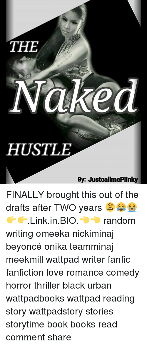 The Naked HUSTLE by JustcallmePiinky FINALLY Brought This Out of the