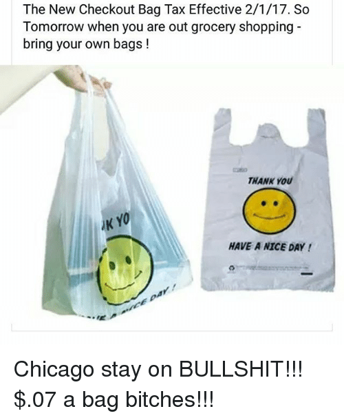 memes and bringed the new checkout bag tax effective 2 1