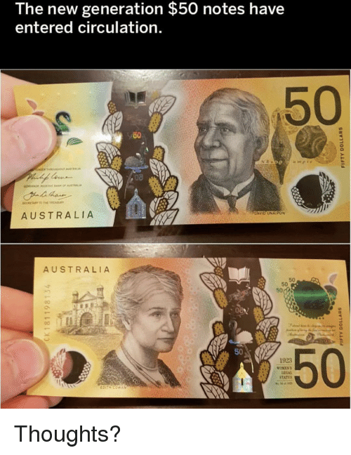 Memes, Australia, and 🤖: The new generation $50 notes have  entered circulation.  50  50  7DAVID UNAIPON  AUSTRALIA  AUSTRALIA  50  50  08  50  50  1923  STATUS Thoughts?