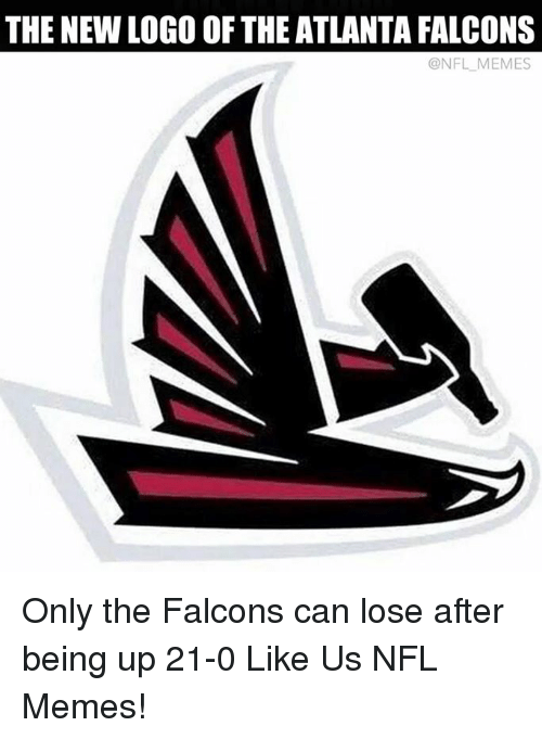 the new logo of the atlanta falcons nfl memes only 19185025 the new logo of the atlanta falcons memes only the falcons can
