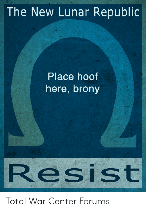 The New Lunar Republic Place Hoof Here Brony Resist Total