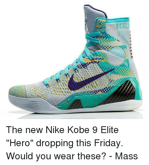 6278adcc04c9 The New Nike Kobe 9 Elite Hero Dropping This Friday Would You Wear ...