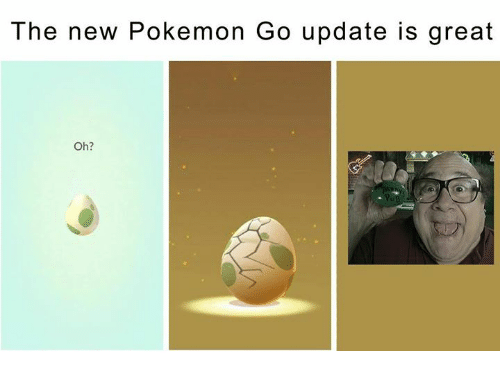 Memes, Pokemon, and Pokemon GO: The new Pokemon Go update is great  Oh?