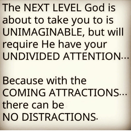 The NEXT LEVEL God Is About to Take You to Is UNIMAGINABLE