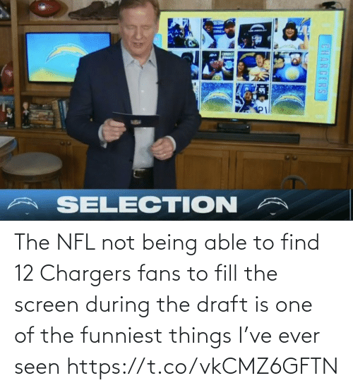 Football, Nfl, and Sports: The NFL not being able to find 12 Chargers fans to fill the screen during the draft is one of the funniest things I've ever seen https://t.co/vkCMZ6GFTN