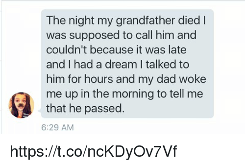 The Night My Grandfather Died L Was Supposed to Call Him and