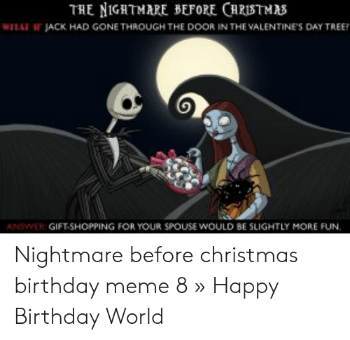 Nightmare Before Christmas Memes Funny.The Nightmare Before Christmas What Ir Jack Had Gone Through