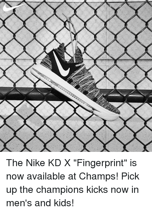 pretty nice 62d96 fd249 The Nike KD X Fingerprint Is Now Available at Champs! Pick ...