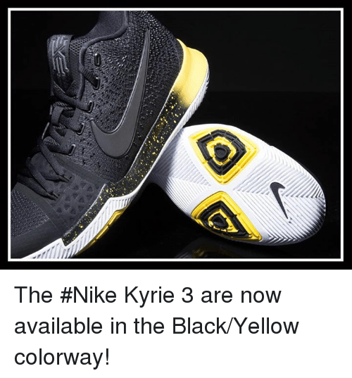 buy popular 2584a b914f The #Nike Kyrie 3 Are Now Available in the BlackYellow ...