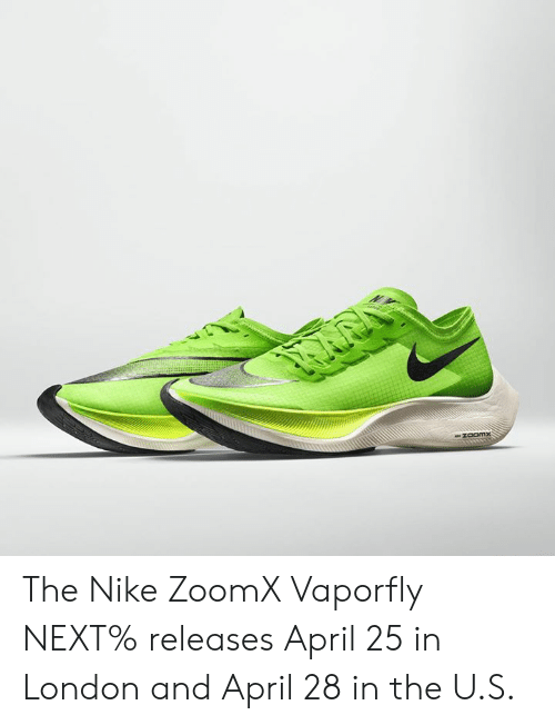 239d2363d58da The Nike ZoomX Vaporfly NEXT% Releases April 25 in London and April ...
