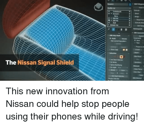 Driving, Memes, and Help: The  Nissan Signal Shield  Hold This new innovation from Nissan could help stop people using their phones while driving!