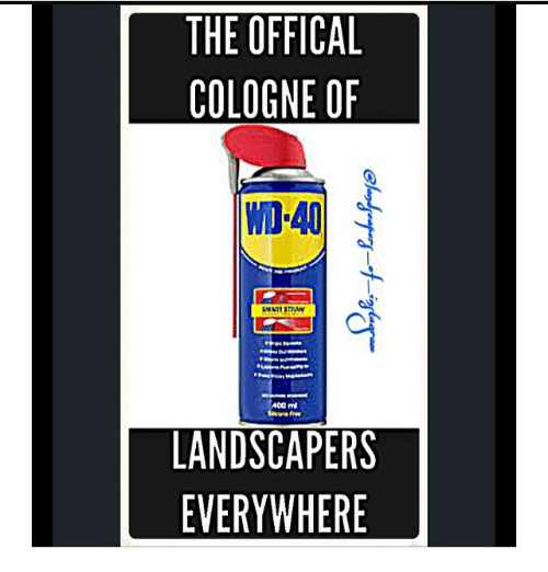 The Offical Cologne Of 40 Landscapers Everywhere The Office Meme