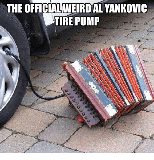 Pump,  Tire, and The: THE OFFICIAL WEIRDAL YANKOVIC  TIRE PUMP