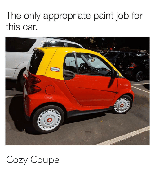 Paint, Job, and Car: The only appropriate paint job for  this car. Cozy Coupe