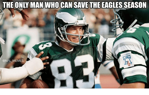 Philadelphia Eagles, Memes, and Nfl: THE ONLY MAN WHO CAN SAVE THE EAGLES SEASON  @NFL MEMES