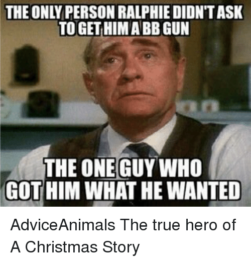 the only person ralphie didntask to gethim abb gun the 9852323 talent a explore ralphie from 'a christmas story' also plays an elf
