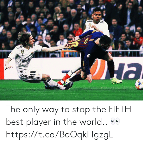 Soccer, Best, and World: The only way to stop the FIFTH best player in the world.. 👀 https://t.co/BaOqkHgzgL
