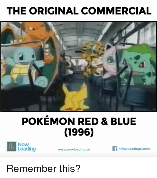 the original commercial pokemon red blue 1996 dl now 4621193 ✅ 25 best memes about pokemon red pokemon red memes