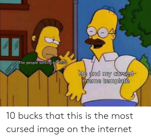 The People Sorting by New Me and My cUrsed Meme Template 10