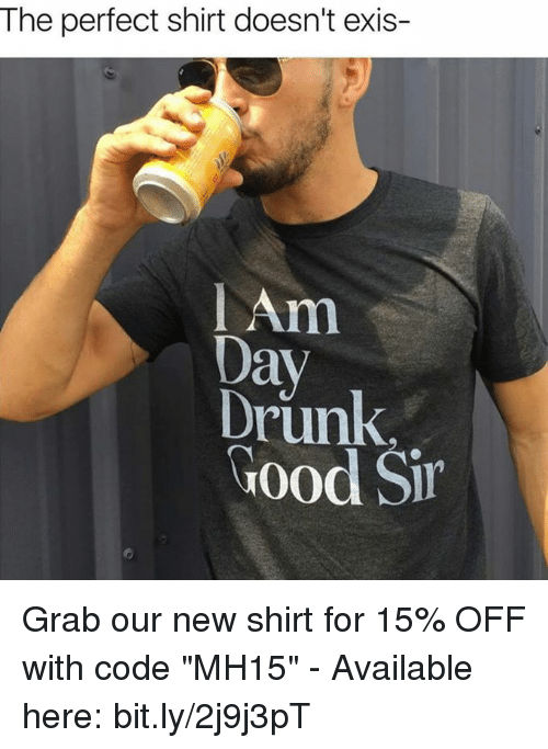 I Am DAY DRUNK Get Ready To See My Dick Funny Tshirt