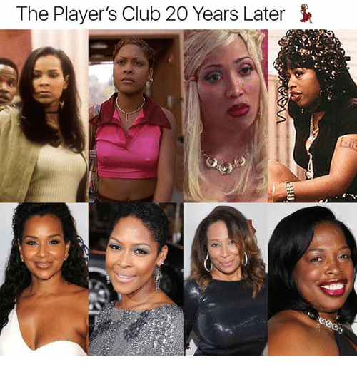 The Player's Club 20 Years Later | Club Meme on ME ME
