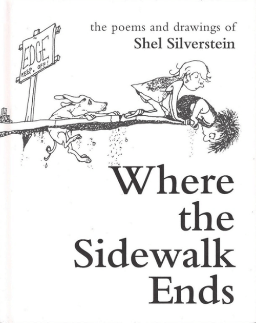 Memes, Drawings, and Poems: the poems and drawings of  Shel Silverstein  of  Where  the  Sidewalk  Ends