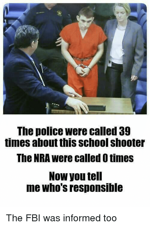 the police were called 39 times about this school shooter 31014204 the police were called 39 times about this school shooter the nra