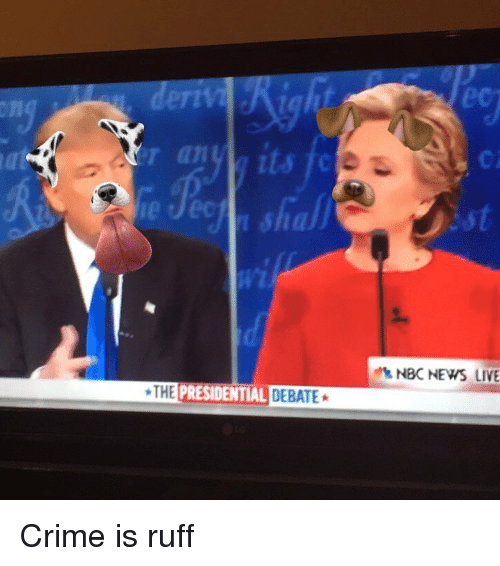 Crime, News, and Politics: THE PRESIDENTIAL DEBATE  NBC NEWS LIVE Crime is ruff