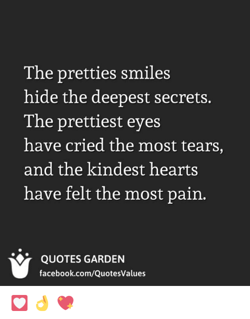 The Pretties Smiles Hide The Deepest Secrets The Prettiest Eyes Have
