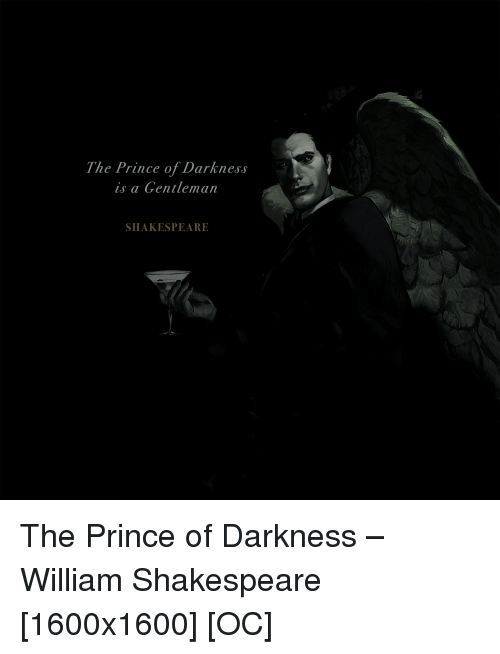 prince of darkness is a gentleman
