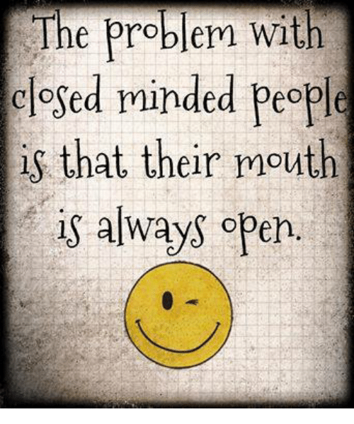 Closed Minded