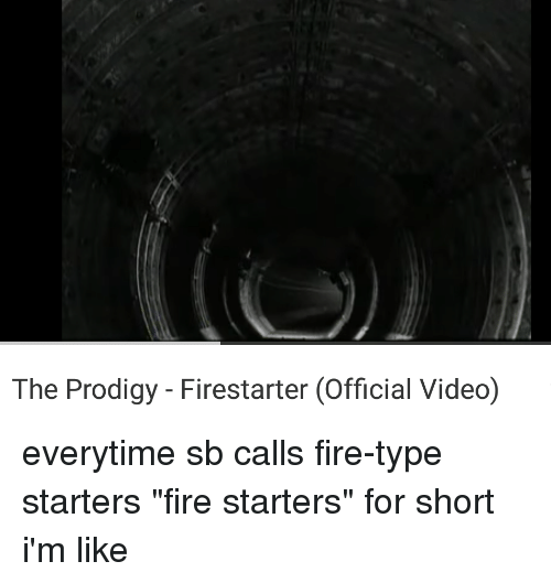 The Prodigy Firestarter Official Video | Fire Meme on ME ME