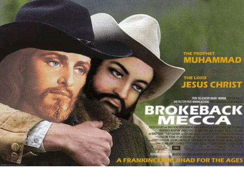 Jesus, Muhammad, and The Prophet: THE PROPHET  MUHAMMAD  THE LORD  JESUS CHRIST  LT  BROKEBACK  MECCA  A FRANKINCENSE  JIHAD FOR THE AGES