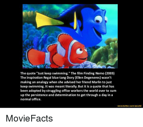 The Quote Just Keep Swimming The Film Finding Nemo 2003 The
