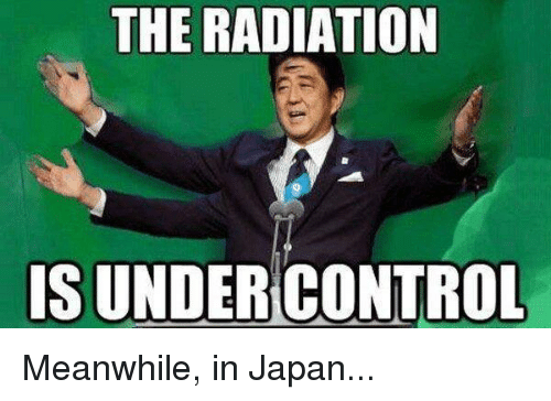 the-radiation-is-under-control-meanwhile-in-japan-22492580.png