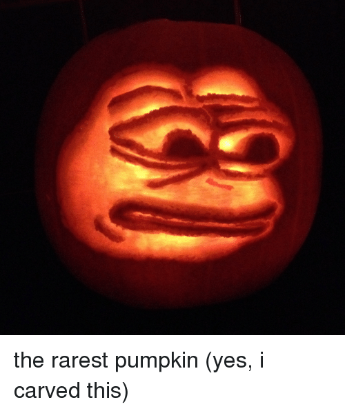 Pepe the Frog, Pumpkin, and Yes: the rarest pumpkin (yes, i carved this)