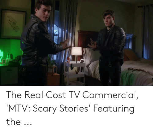 The Real Cost TV Commercial 'MTV Scary Stories' Featuring the   MTV