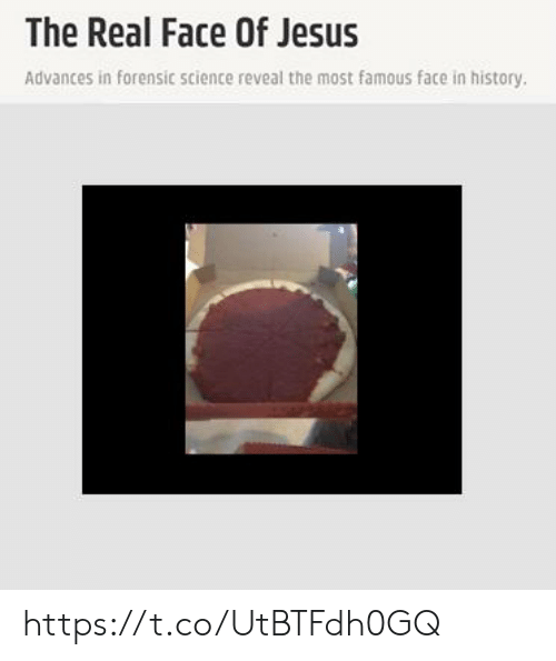 The Real Face Of Jesus Advances In Forensic Science Reveal The Most Famous Face In History Httpstcoutbtfdh0gq Jesus Meme On Me Me