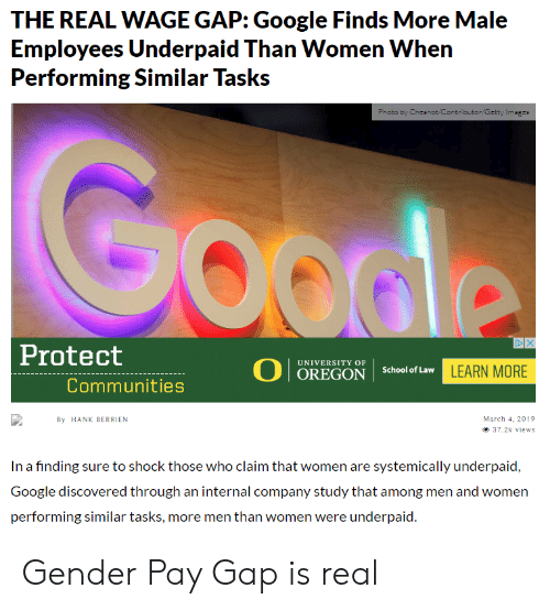 The REAL WAGE GAP Google Finds More Male Performing Similar