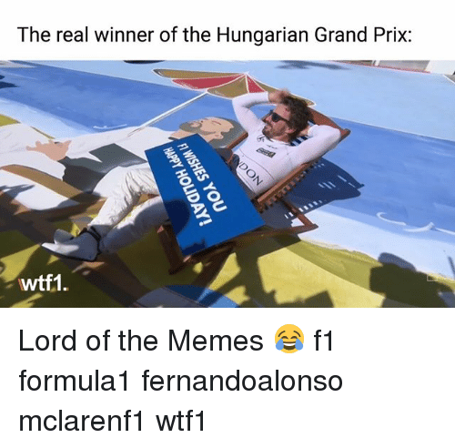 the real winner of the hungarian grand prix wtf1 lord 26442016 ✅ 25 best memes about hungarian hungarian memes