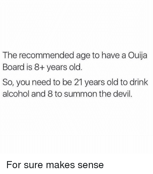 Memes Ouija And Devil The Recommended Age To Have A Board Is