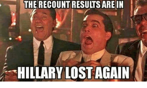 the recount results are in hillary lost again 8710230 25 best hillary lost memes muslim american memes, hillaryous