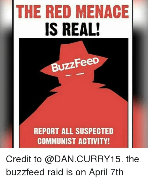 The Red Menace Is Real Buzzfeed Report All Suspected Communist