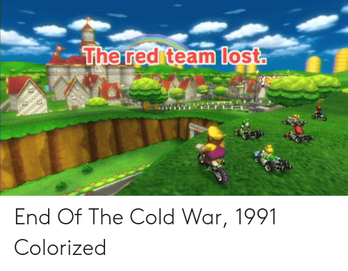 Cold, Cold War, and Red: The red teamlost End Of The Cold War, 1991 Colorized