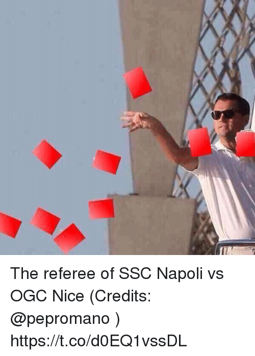 03896c1c48eb The Referee of SSC Napoli vs OGC Nice Credits Httpstcod0EQ1vssDL ...