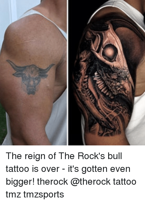The Reign Of The Rocks Bull Tattoo Is Over Its Gotten Even