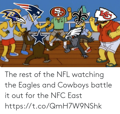 Dallas Cowboys, Philadelphia Eagles, and Football: The rest of the NFL watching the Eagles and Cowboys battle it out for the NFC East https://t.co/QmH7W9NShk