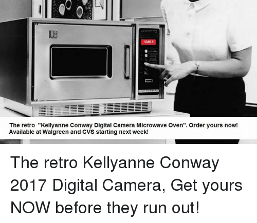 the retro kellyanne conway digital camera microwave oven order yours