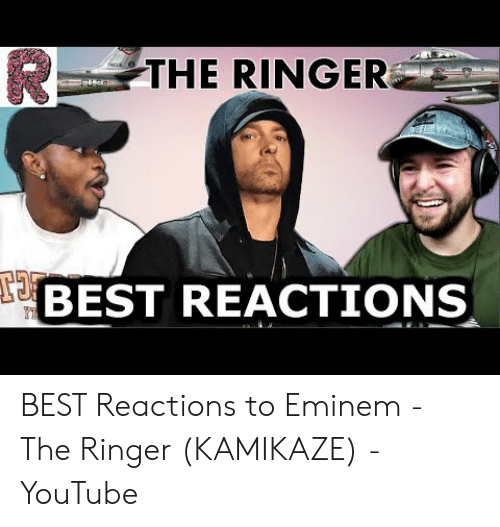 The RINGER BEST REACTIONS BEST Reactions to Eminem - The