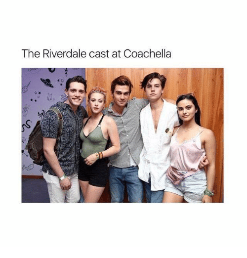 The riverdale cast at coachella coachella meme on me coachella riverdale and cast the riverdale cast at coachella m4hsunfo